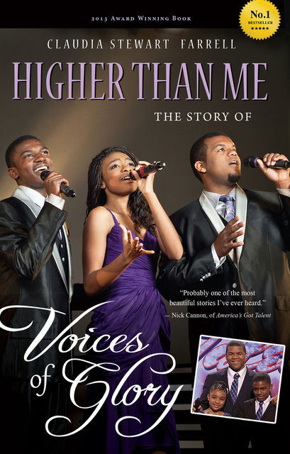 Higher Than Me: The Story of Voices of Glory, Claudia Stewart Farrell