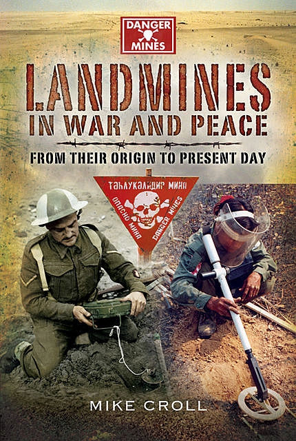 Landmines in War and Peace, Mike Croll
