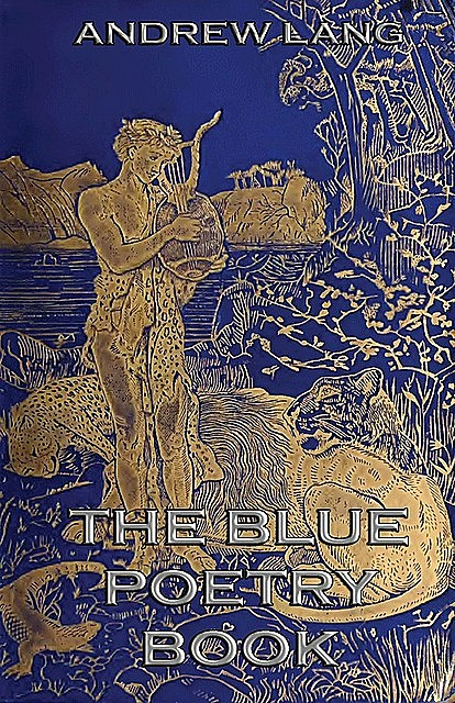 The Blue Poetry Book, Andrew Lang