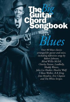 The Big Guitar Chord Songbook: Blues, Wise Publications