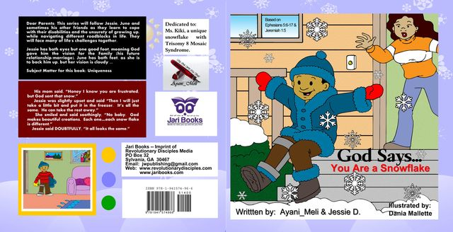 God Says…You Are A Snowflake, Ayani_Meli, Jessie D.