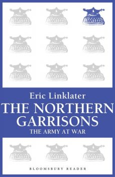 The Northern Garrisons, Eric Linklater