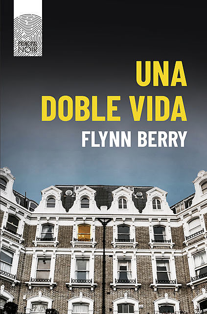 Una doble vida, Flynn Berry