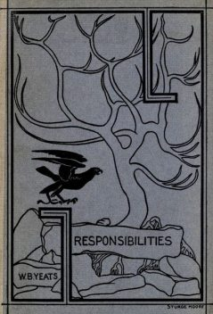Responsibilities & Other Poems, William Butler Yeats