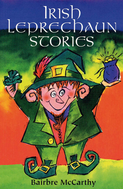 Irish Leprechaun Stories, Bairbre McCarthy