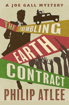 The Trembling Earth Contract, Philip Atlee