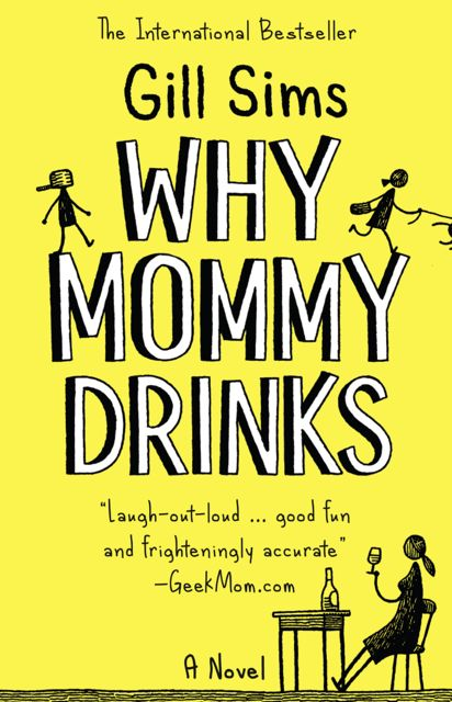 Why Mummy Drinks, Gill Sims