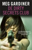 De Dirty Secrets Club, Meg Gardiner