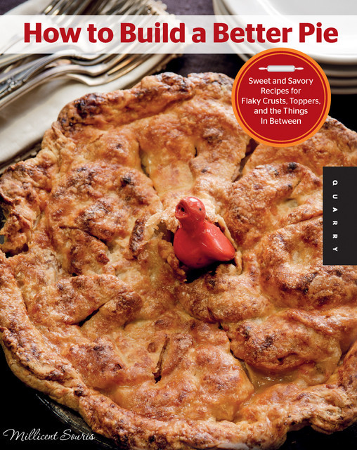 How to Build a Better Pie, Millicent Souris