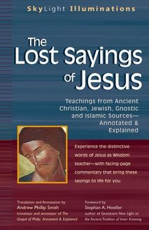 The Lost Sayings of Jesus, Andrew Phillip Smith