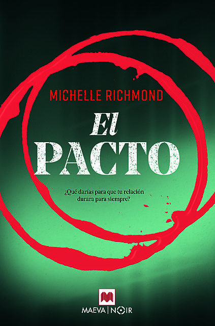 El pacto, Michelle Richmond