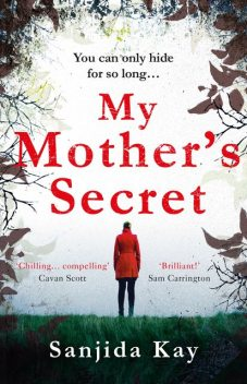 My Mother's Secret, Sanjida Kay