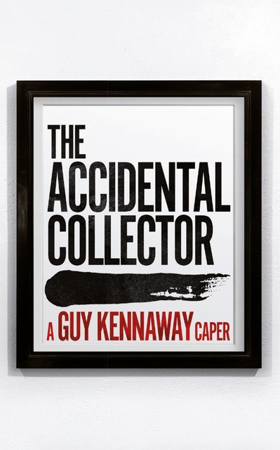 The Accidental Collector, Guy Kennaway