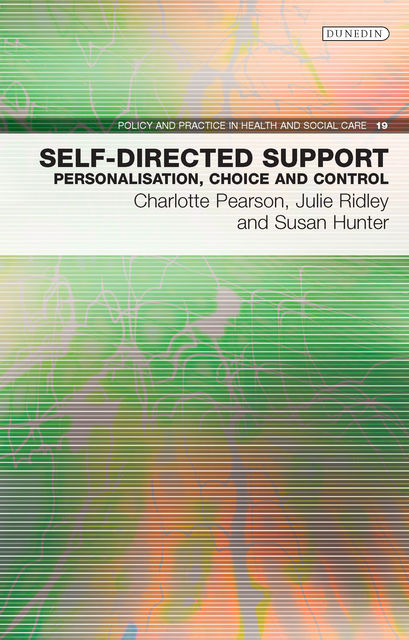 Self-Directed Support, Charlotte Pearson, Julie Ridley, Susan Hunter