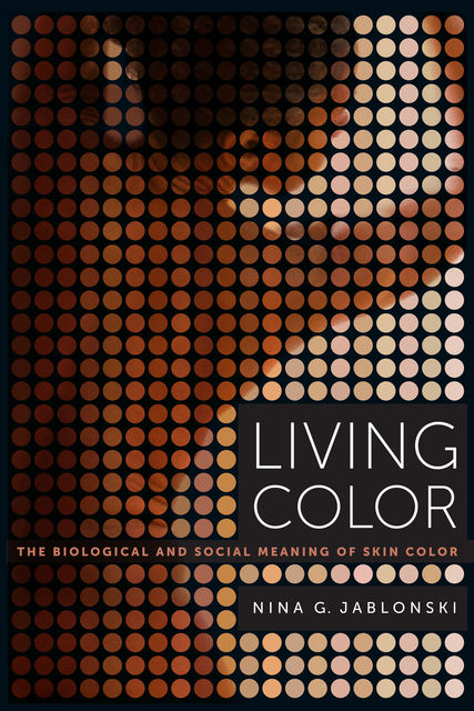 Living Color, Nina G. Jablonski