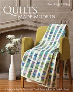 Quilts Made Modern, Weeks Ringle