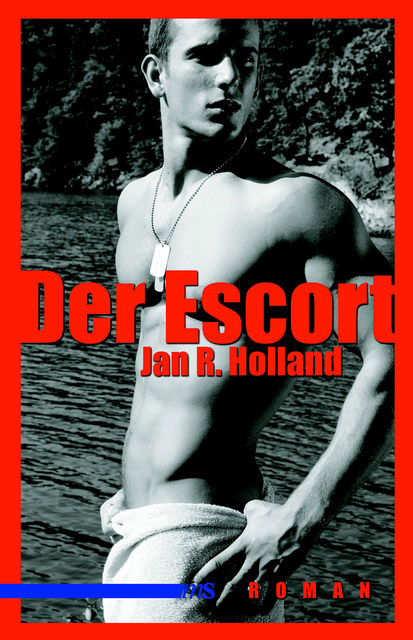 Der Escort, Jan R Holland