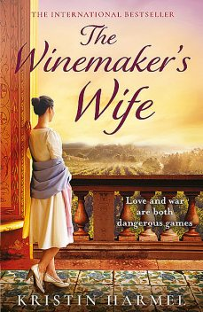 The Winemaker's Wife, Kristin Harmel