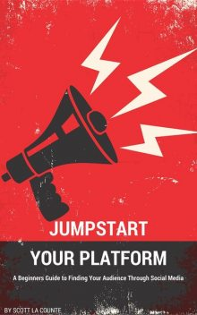 Jumpstart Your Platform, La Counte Scott