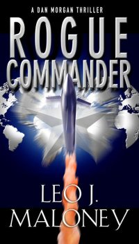 Rogue Commander, Leo J. Maloney