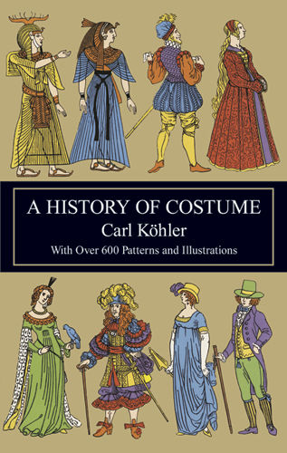 A History of Costume, Carl Köhler