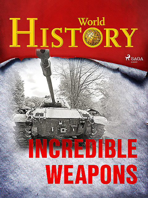 Incredible Weapons, History World