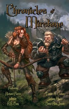 Chronicles of Mirstone, Richard Fierce, Trevor H. Cooley, pdmac