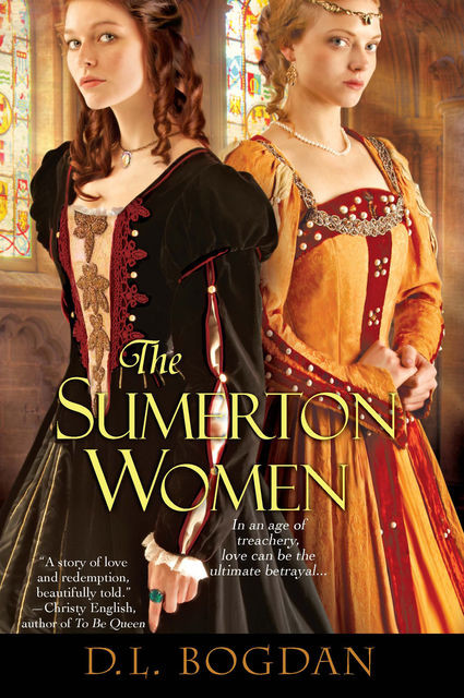 Betrayal in the Tudor Court, Darcey Bonnette