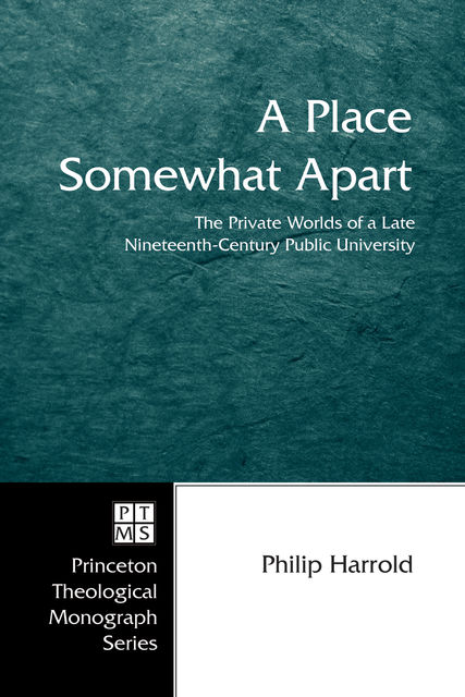 A Place Somewhat Apart, Philip E. Harrold