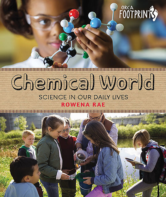 Chemical World, Rowena Rae