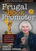 The Frugal Book Promoter, Carolyn Howard-Johnson