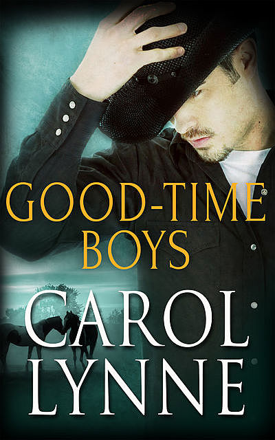 Good Time Boys: A Box Set, Carol Lynne