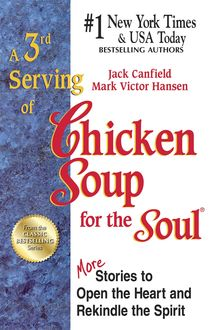 3rd Serving of Chicken Soup for the Soul, Jack Canfield, Mark Hansen