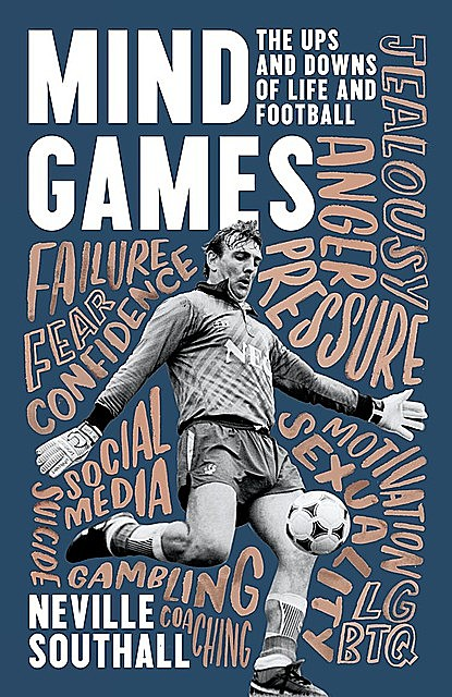 Mind Games, Neville Southall