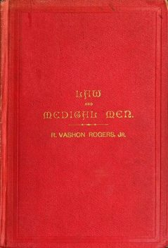 The Law and Medical Men, Robert Rogers