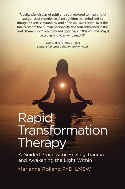 Rapid Transformation Therapy, Marianne Rolland