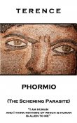 Phormio (The Scheming Parasite), Terence