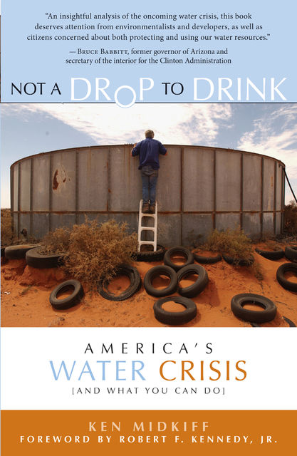 Not a Drop to Drink, Ken Midkiff