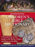 International Children's Bible Dictionary, F.F.Bruce, Ronald F. Youngblood, R.K. Harrison