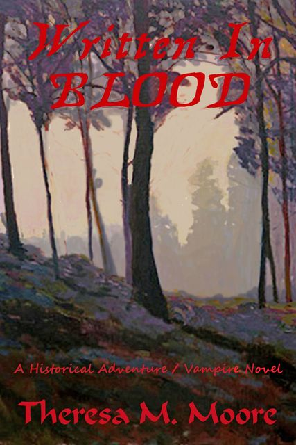 Written In Blood, Theresa M.Moore