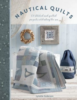 Nautical Quilts, Lynette Anderson
