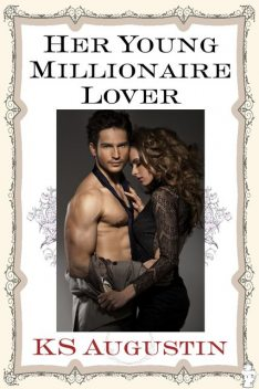 Her Young Millionaire Lover, KS Augustin