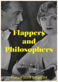Flappers and Philosophers, Francis Scott Fitzgerald