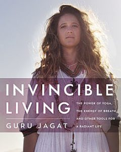 Invincible Living, Guru Jagat