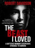 The Beast I Loved, Robert Davidson