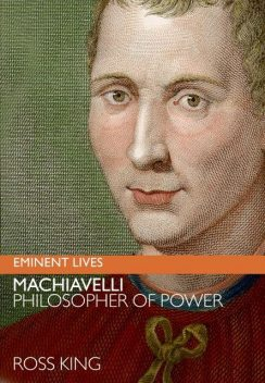 Machiavelli, Ross King