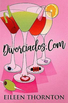 Divorciados.com (Spanish Edition), Eileen Thornton