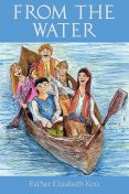 From the Water, Esther Elizabeth Koo