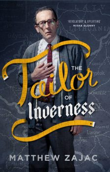 The Tailor of Inverness, Matthew Zajac