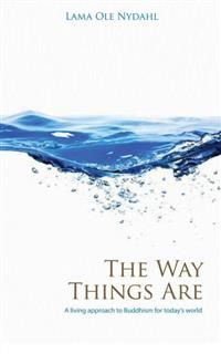 Way Things Are, Lama Ole Nydahl
